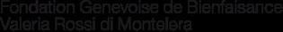 Fondation-Genevoise-de-Bienfaisance-Valeria-Rossi-di-Montelera