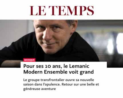 Le-Temps-04-11-2016-Pour-ses-10-ans,--le-Lemanic-Modern-Ensemble-voit-grand
